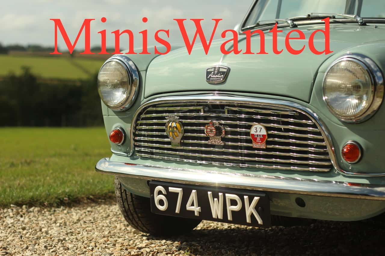 Classic Minis Wanted For Stock. Full Payment On Collection. Best Prices Paid